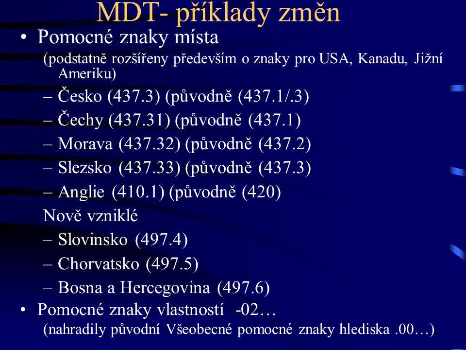 MDT- příklady změn Pomocné znaky místa