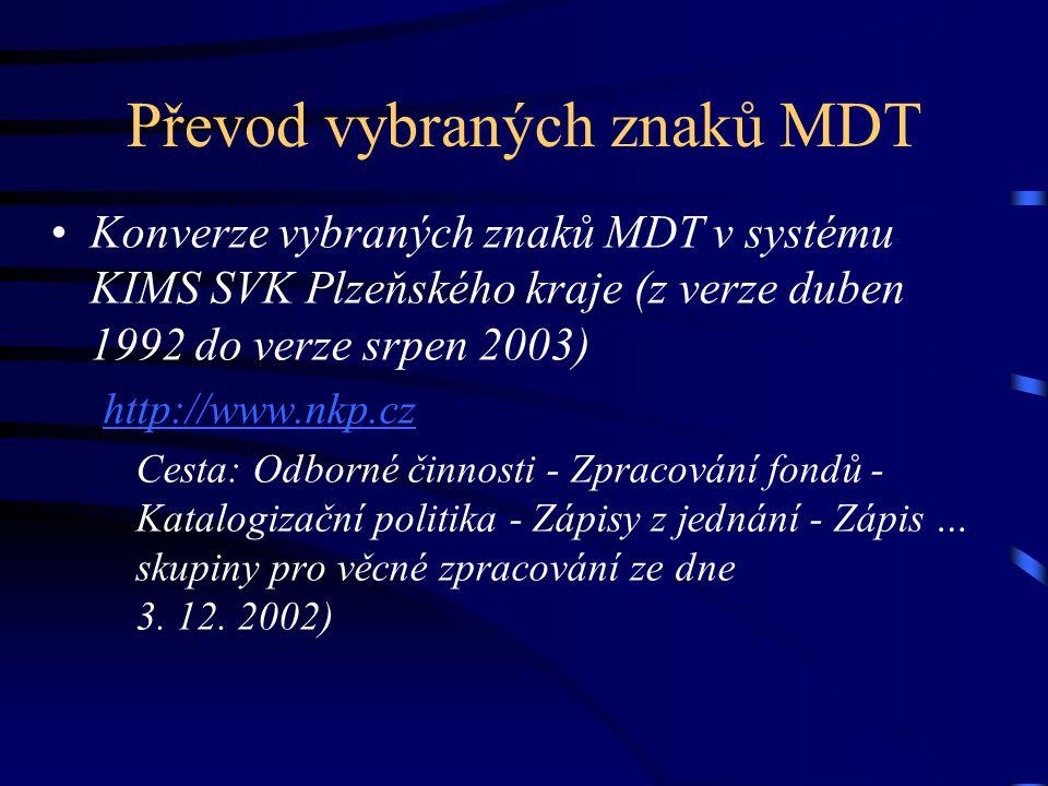 Převod vybraných znaků MDT