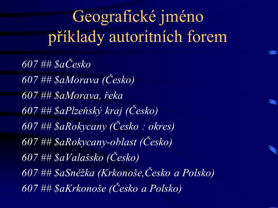 Geografické jméno příklady autoritních forem