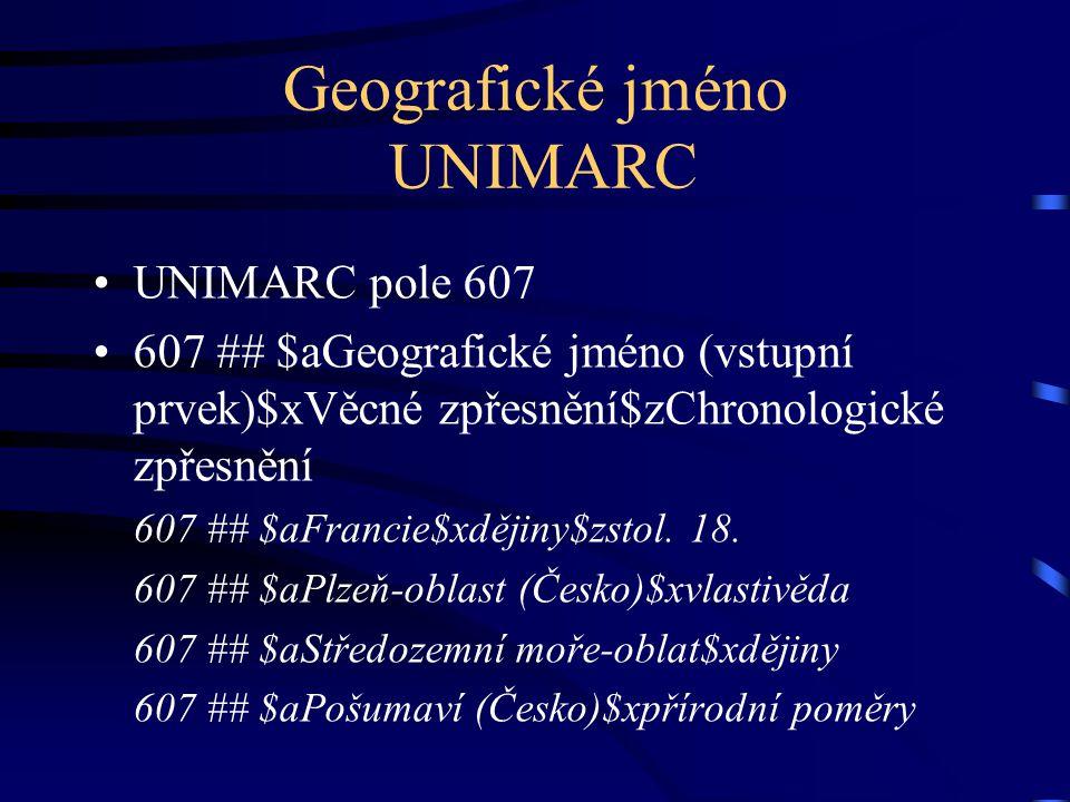 Geografické jméno UNIMARC