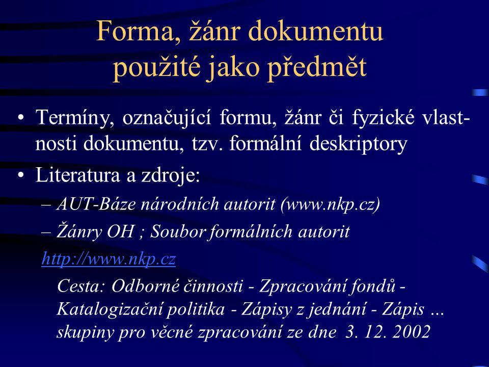 Forma, žánr dokumentu použité jako předmět