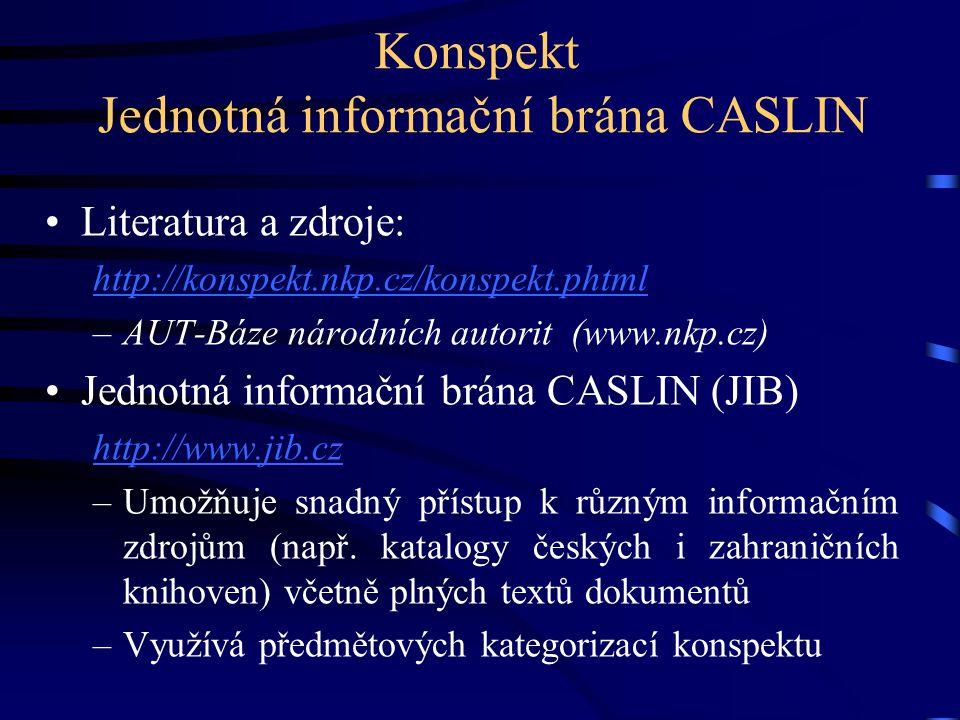 Konspekt Jednotná informační brána CASLIN
