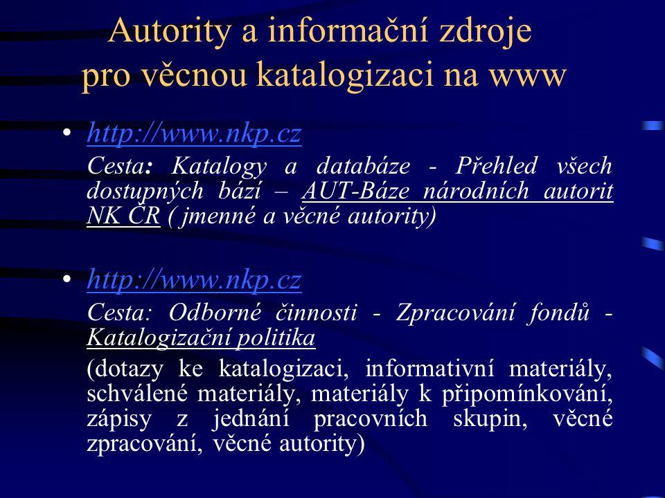 Autority a informační zdroje pro věcnou katalogizaci na www