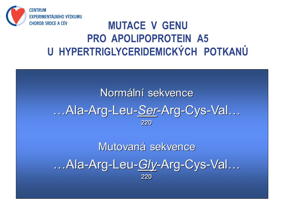 MUTACE V GENU PRO APOLIPOPROTEIN A5 U HYPERTRIGLYCERIDEMICKÝCH POTKANŮ