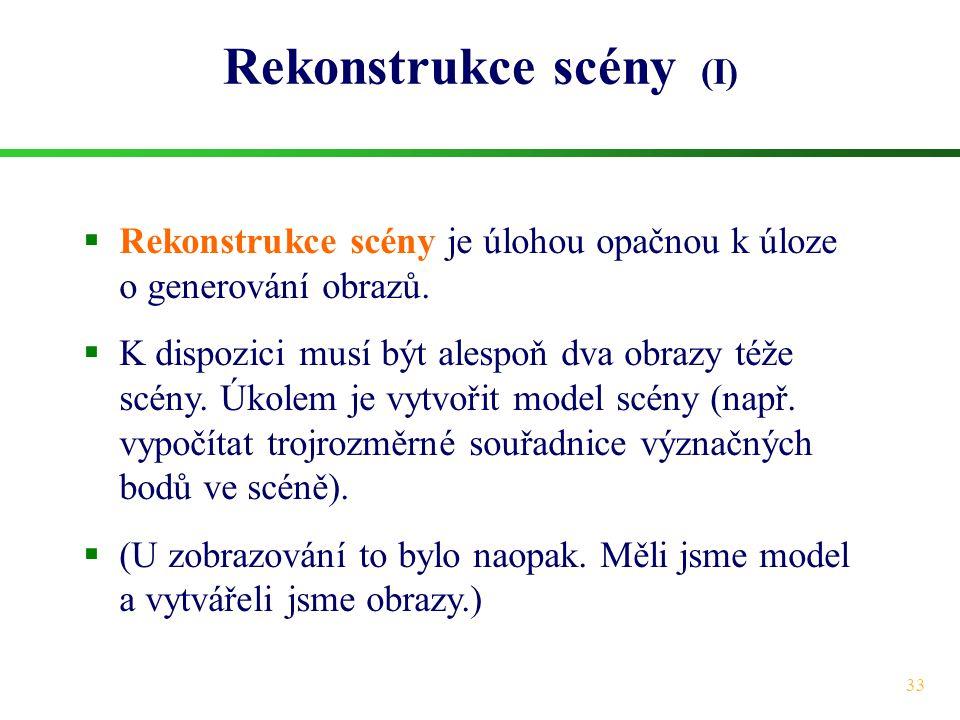 Rekonstrukce scény (I)