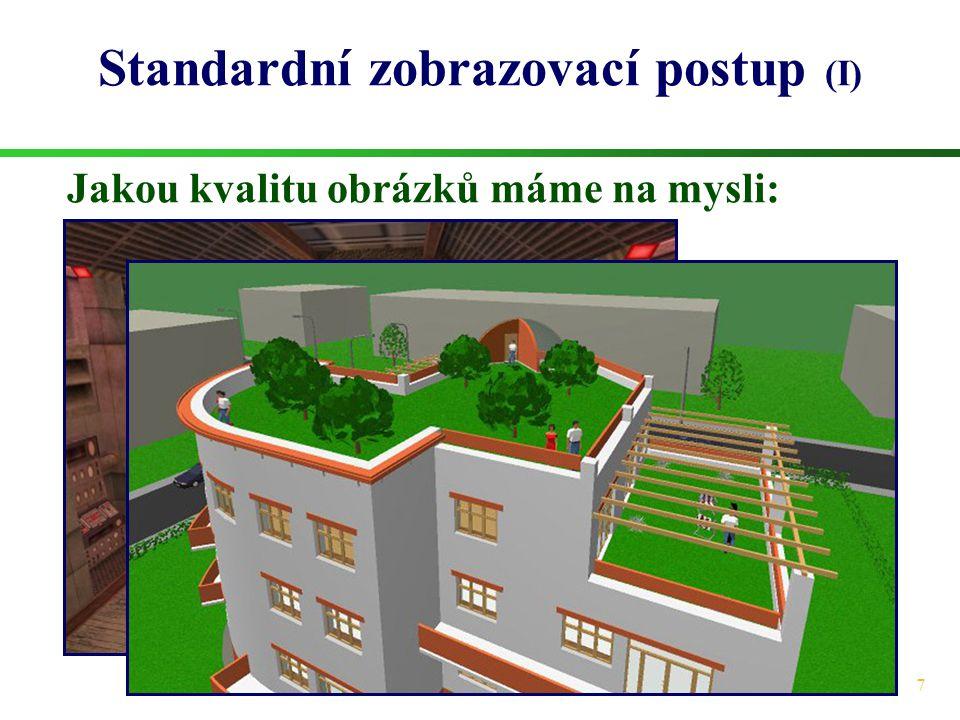 Standardní zobrazovací postup (I)