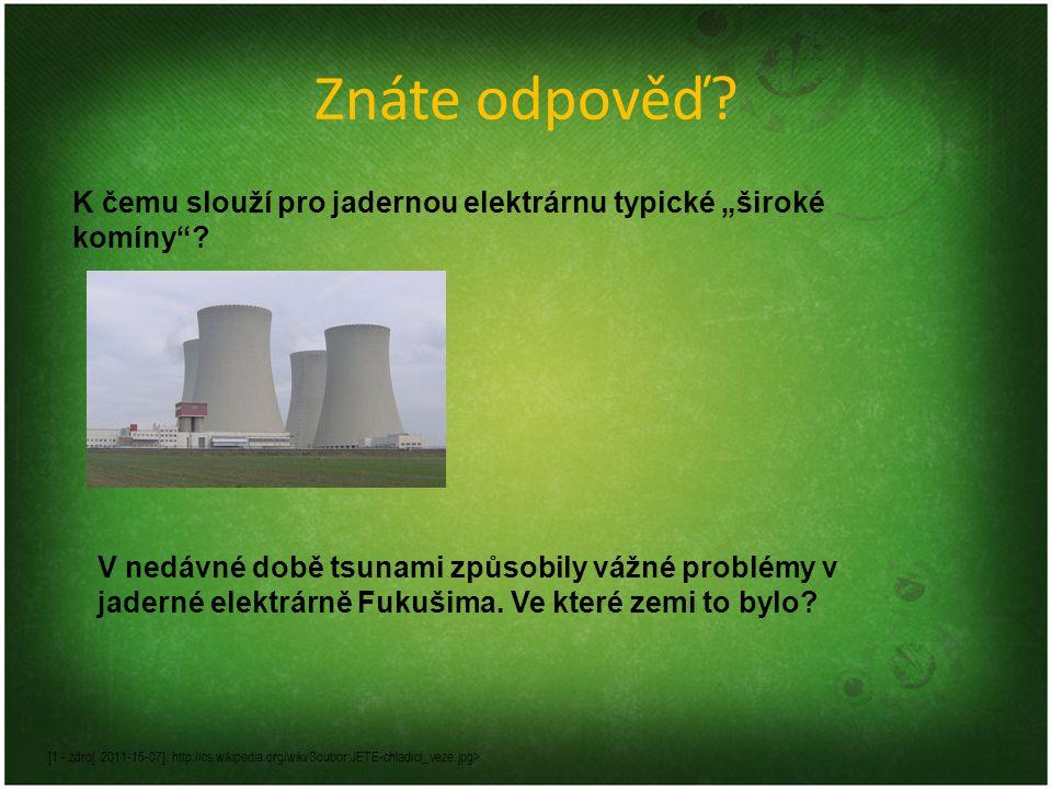 """Znáte odpověď K čemu slouží pro jadernou elektrárnu typické """"široké komíny"""