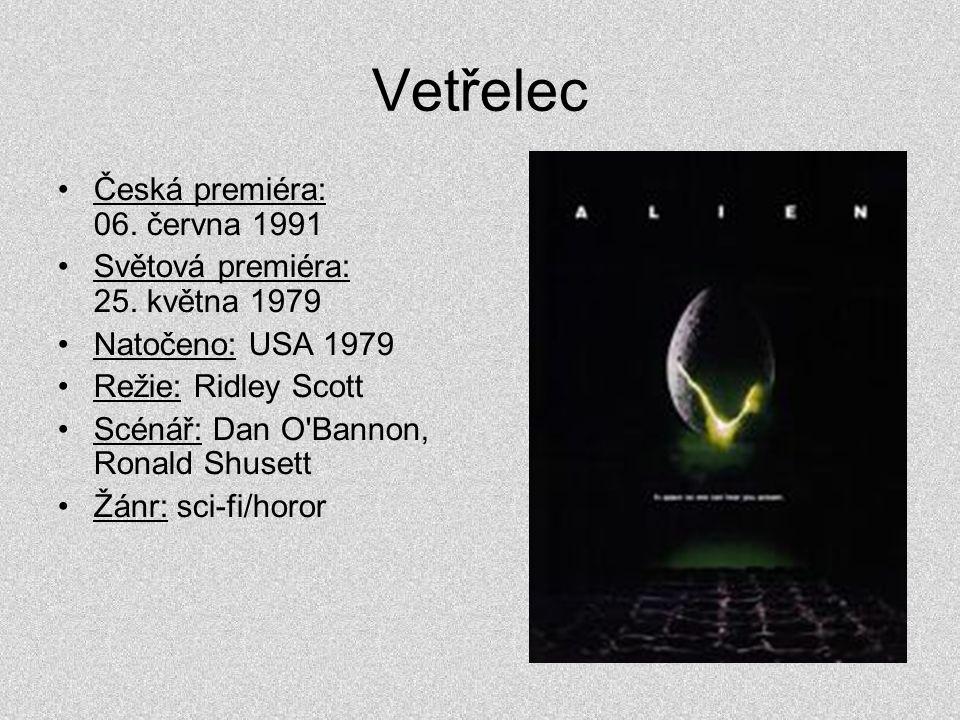 Vetřelec Česká premiéra: 06. června 1991