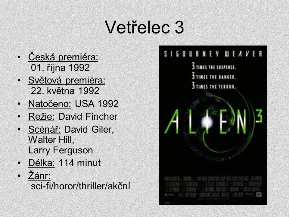 Vetřelec 3 Česká premiéra: 01. října 1992