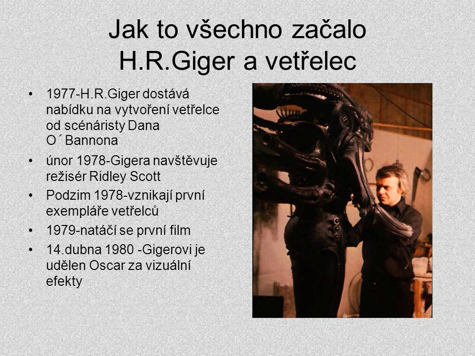 Jak to všechno začalo H.R.Giger a vetřelec