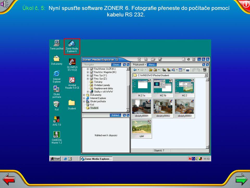 Úkol č. 5: Nyní spusťte software ZONER 6