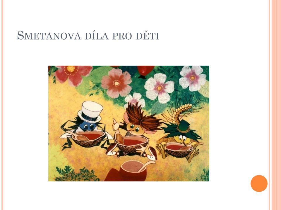 Smetanova díla pro děti