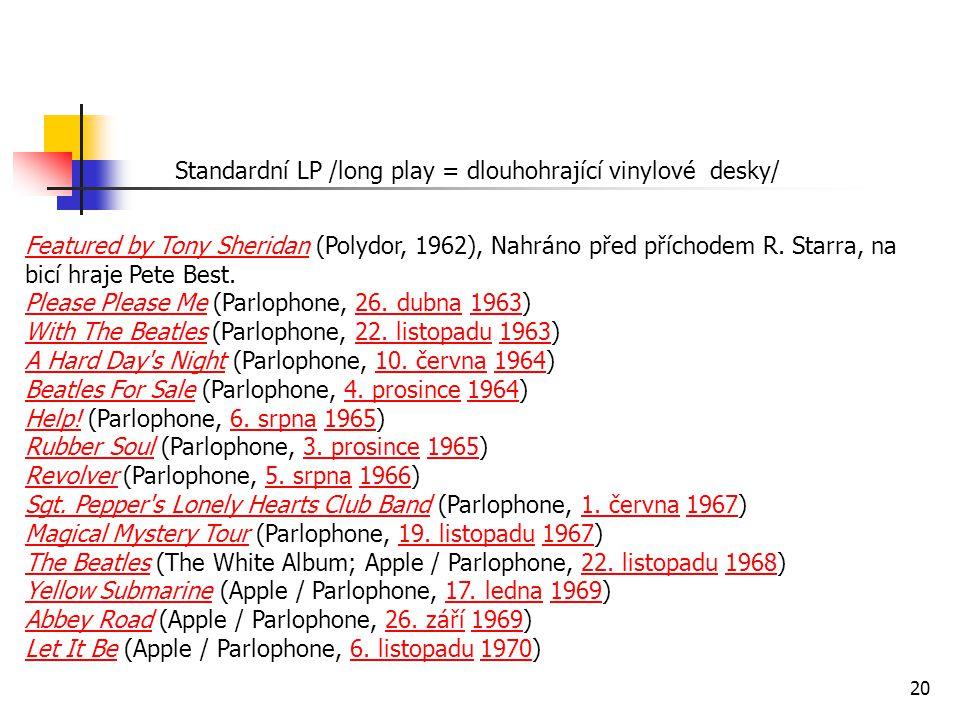 Standardní LP /long play = dlouhohrající vinylové desky/