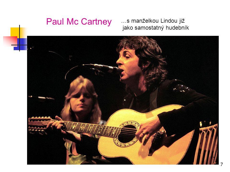 Paul Mc Cartney …s manželkou Lindou již jako samostatný hudebník