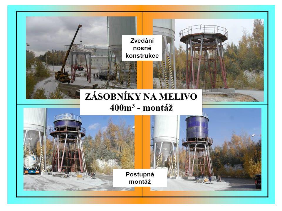 Zvedání nosné konstrukce ZÁSOBNÍKY NA MELIVO 400m3 - montáž