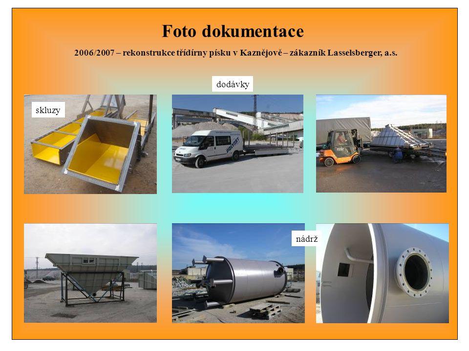Foto dokumentace 2006/2007 – rekonstrukce třídírny písku v Kaznějově – zákazník Lasselsberger, a.s.