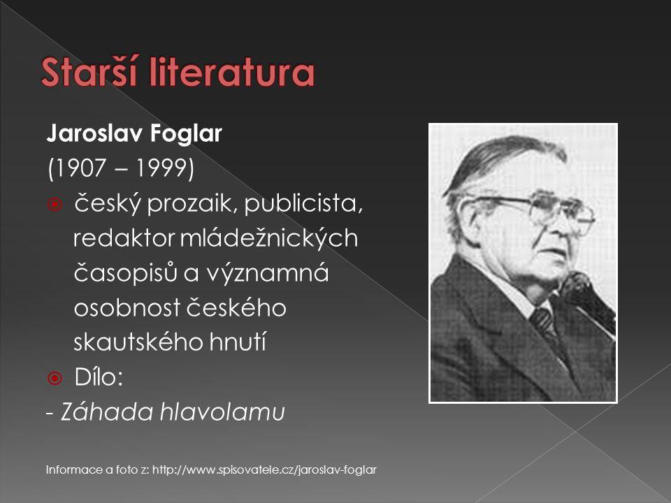 Starší literatura Jaroslav Foglar (1907 – 1999)