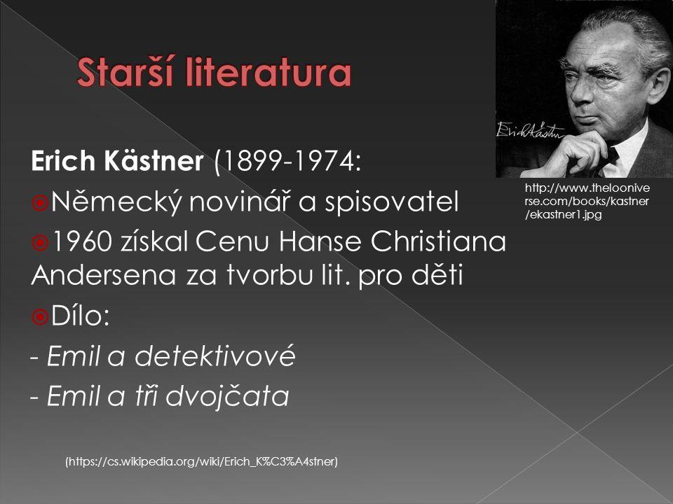 Starší literatura Erich Kästner (1899-1974: