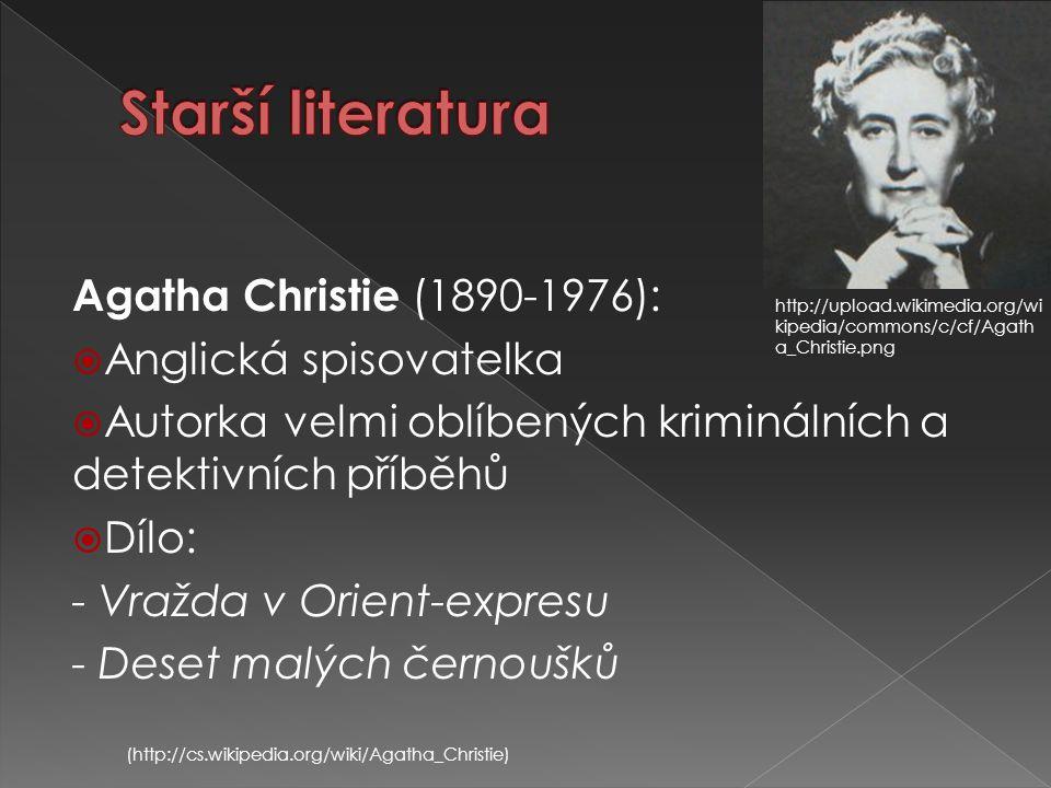 Starší literatura Agatha Christie (1890-1976): Anglická spisovatelka
