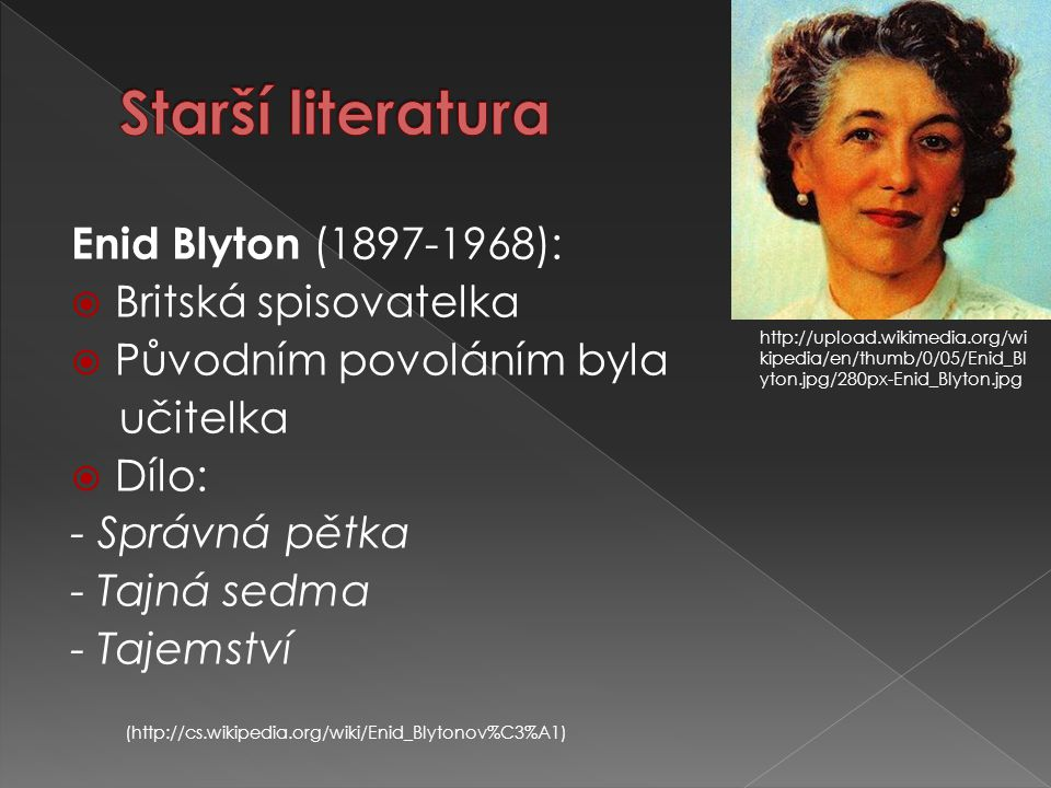 Starší literatura Enid Blyton (1897-1968): Britská spisovatelka