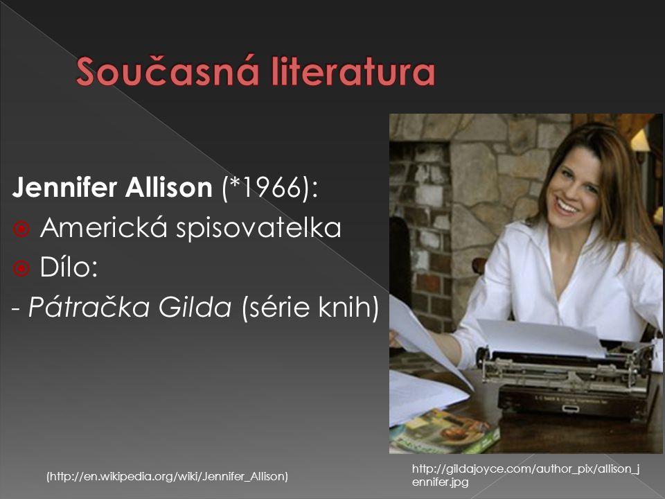 Současná literatura Jennifer Allison (*1966): Americká spisovatelka
