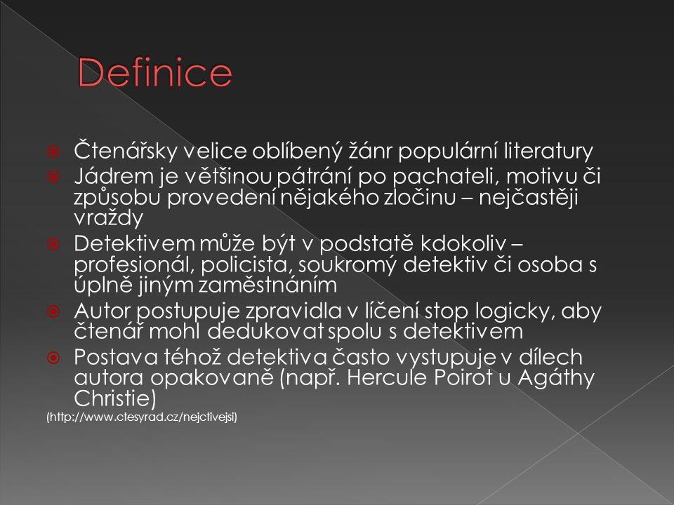 Definice Čtenářsky velice oblíbený žánr populární literatury