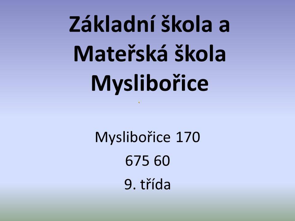 Základní škola a Mateřská škola Myslibořice