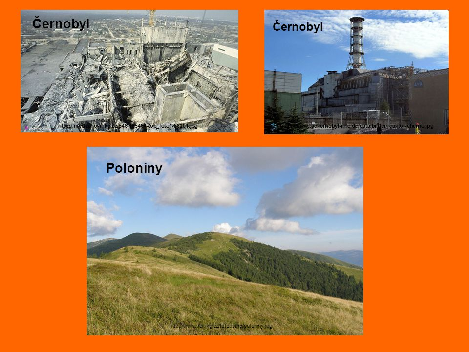 Černobyl Poloniny Černobyl http://