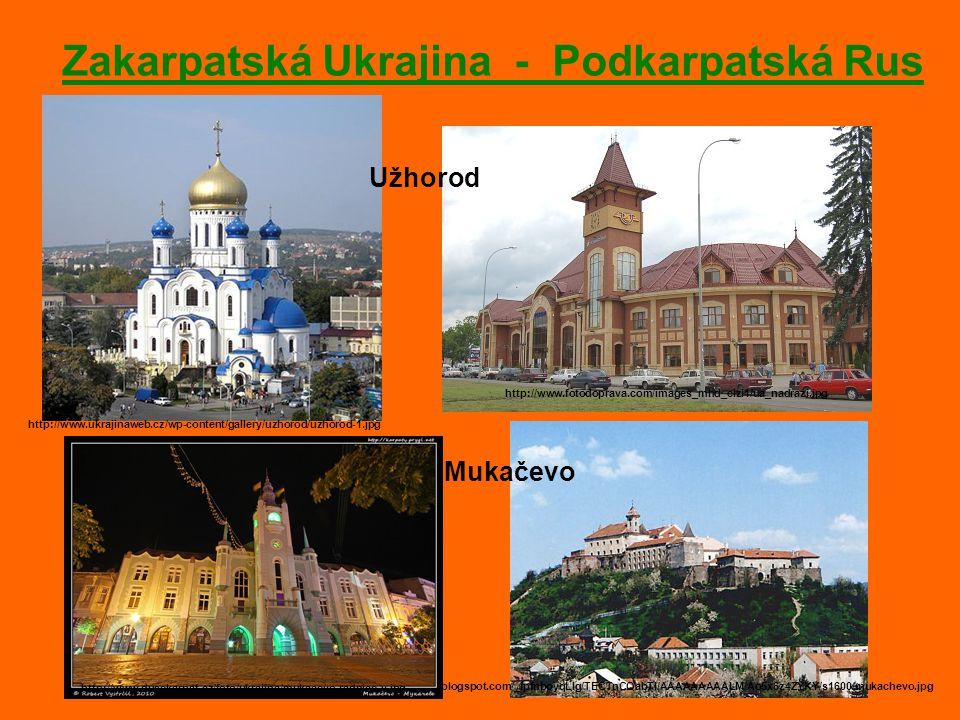 Zakarpatská Ukrajina - Podkarpatská Rus