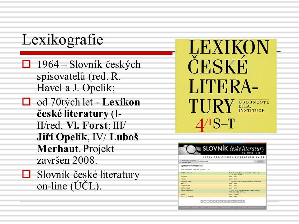 Lexikografie 1964 – Slovník českých spisovatelů (red. R. Havel a J. Opelík;