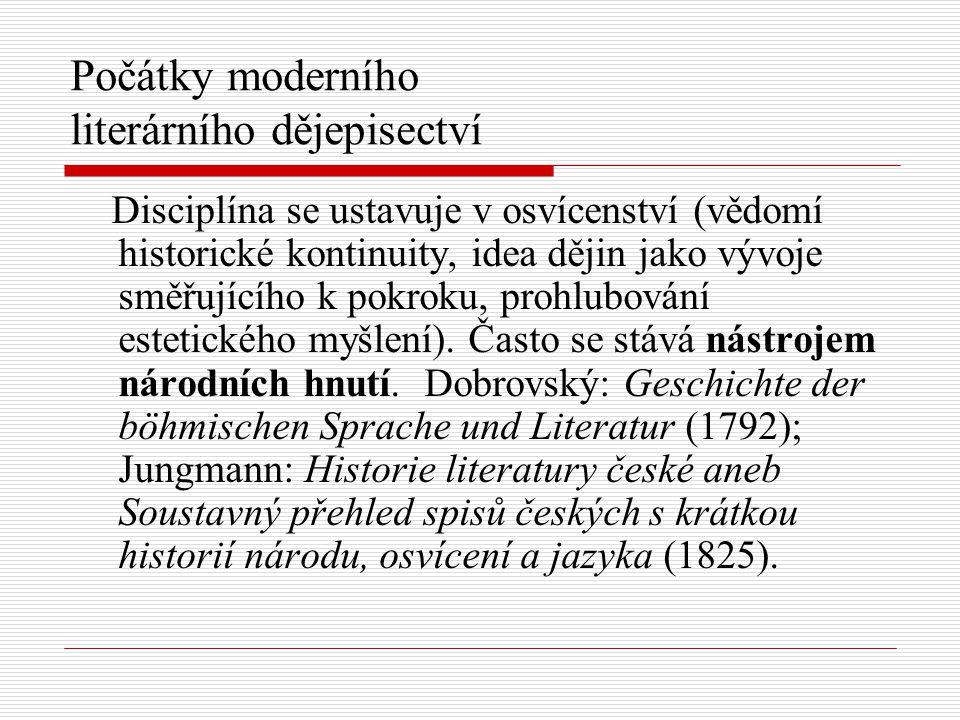 Počátky moderního literárního dějepisectví