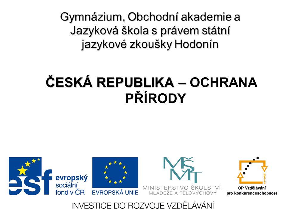 ČESKÁ REPUBLIKA – OCHRANA PŘÍRODY