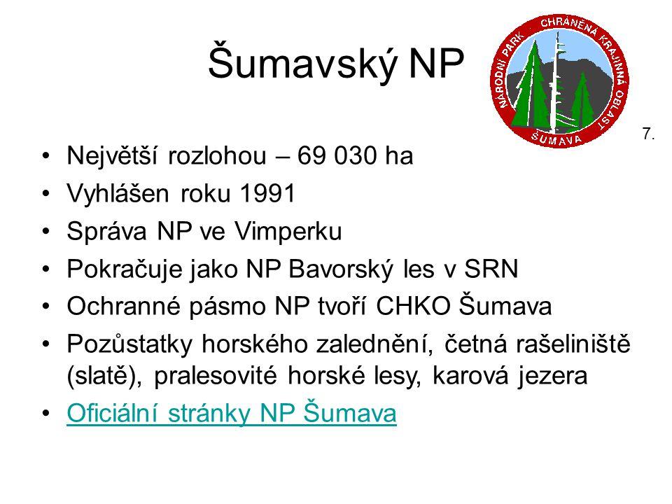 Šumavský NP Největší rozlohou – 69 030 ha Vyhlášen roku 1991