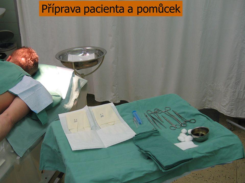 Příprava pacienta a pomůcek
