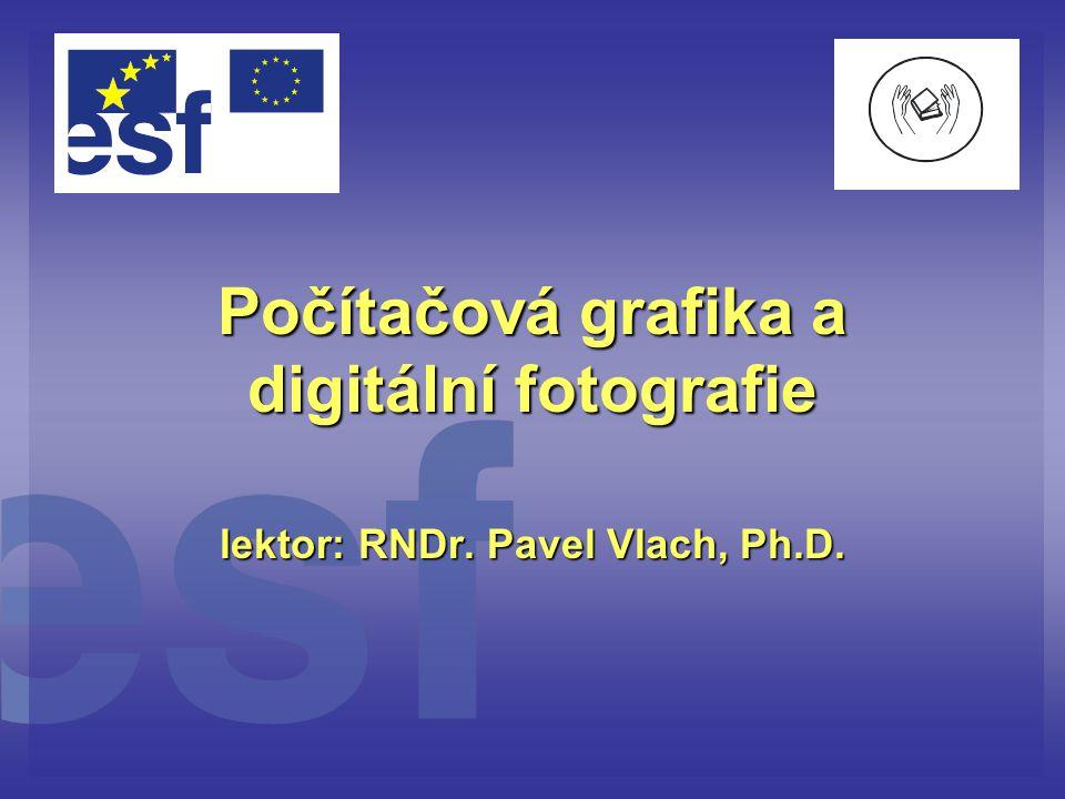 Počítačová grafika a digitální fotografie