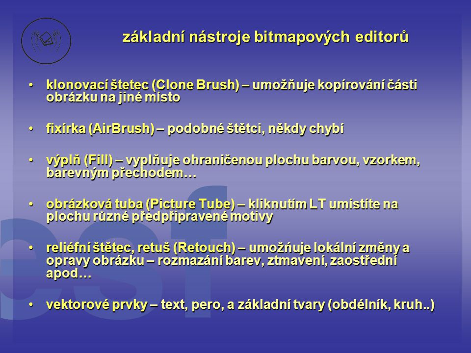 základní nástroje bitmapových editorů