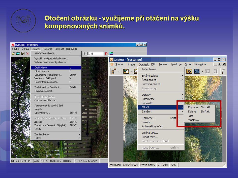 Otočení obrázku - využijeme při otáčení na výšku komponovaných snímků.