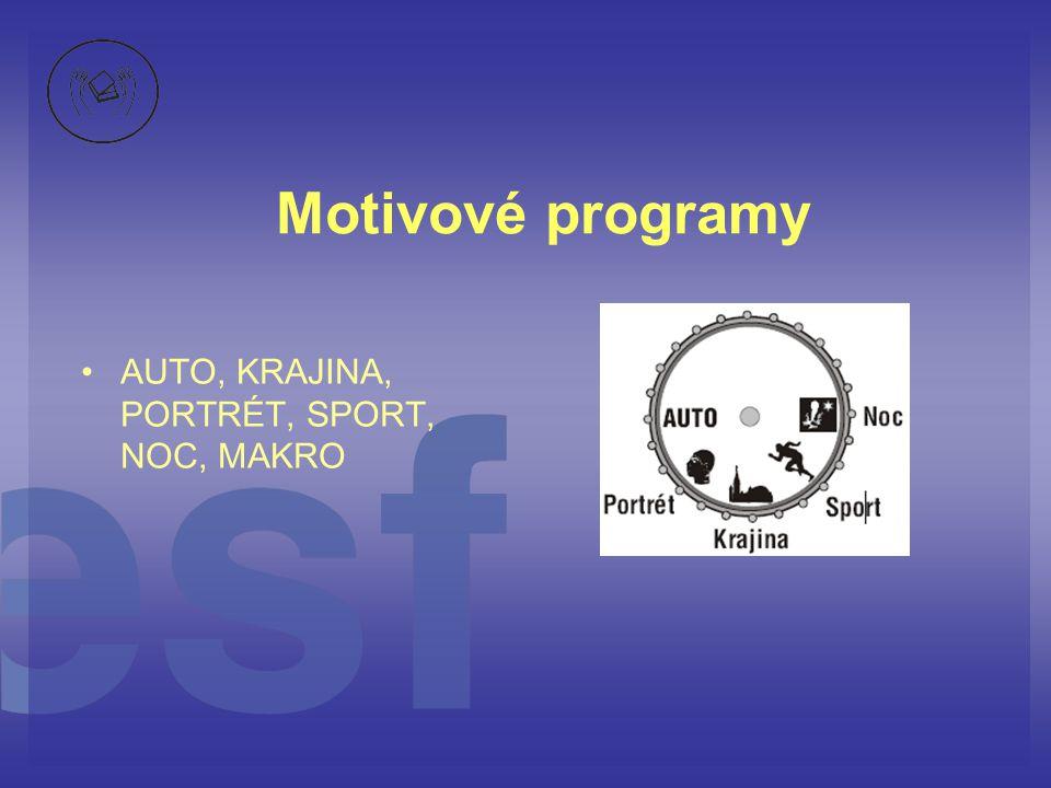 Motivové programy AUTO, KRAJINA, PORTRÉT, SPORT, NOC, MAKRO