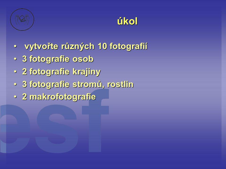 úkol vytvořte různých 10 fotografií 3 fotografie osob