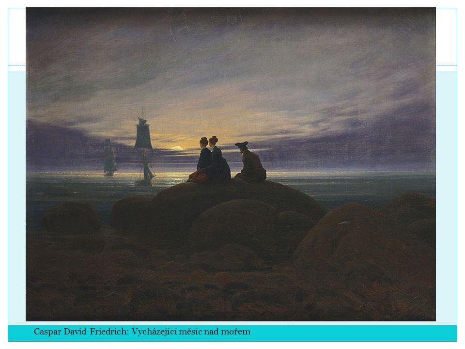 Caspar David Friedrich: Vycházející měsíc nad mořem