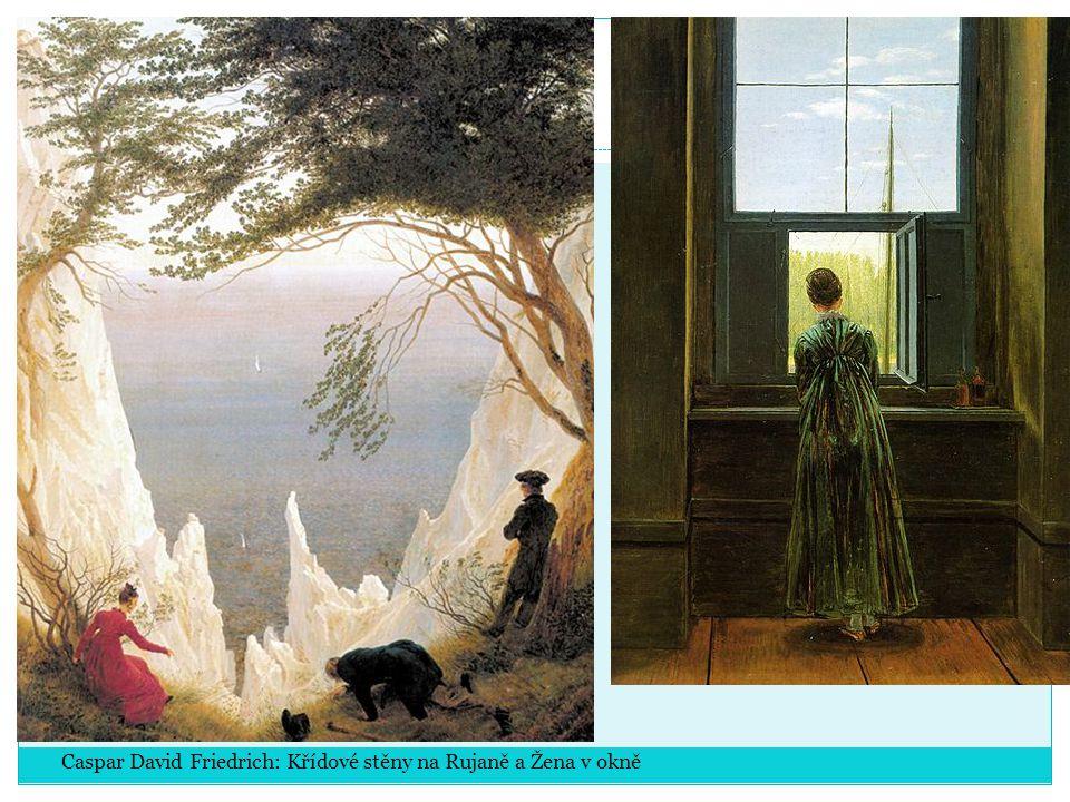 Caspar David Friedrich: Křídové stěny na Rujaně a Žena v okně