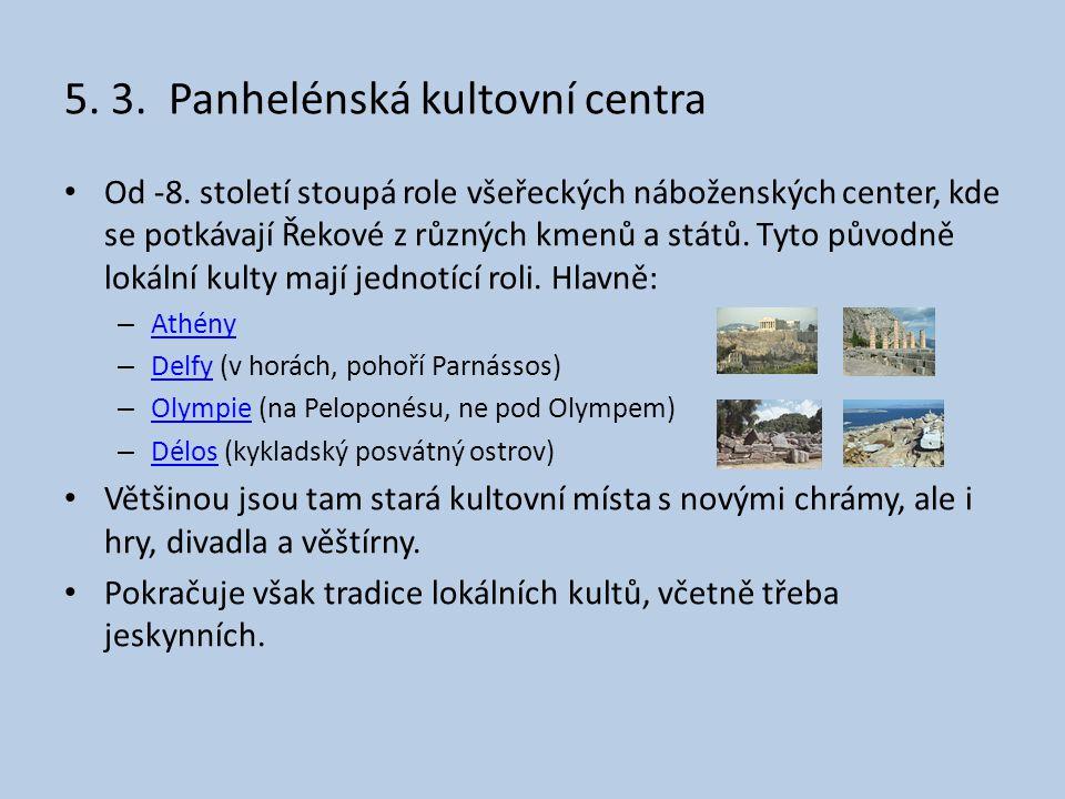 5. 3. Panhelénská kultovní centra