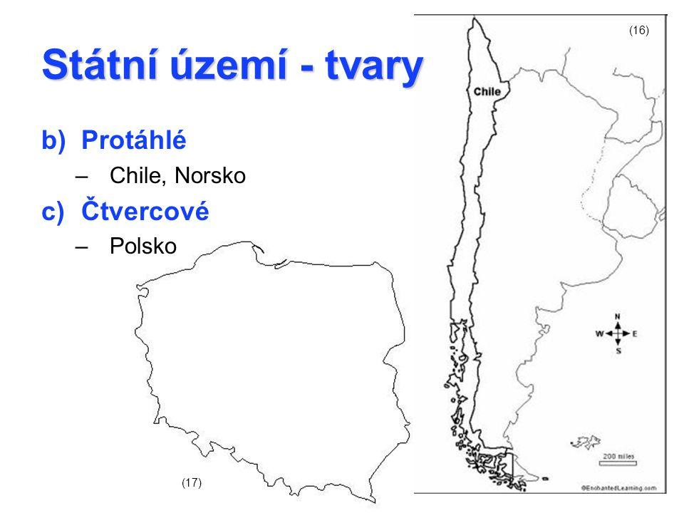 Státní území - tvary (16) Protáhlé Chile, Norsko Čtvercové Polsko (17)