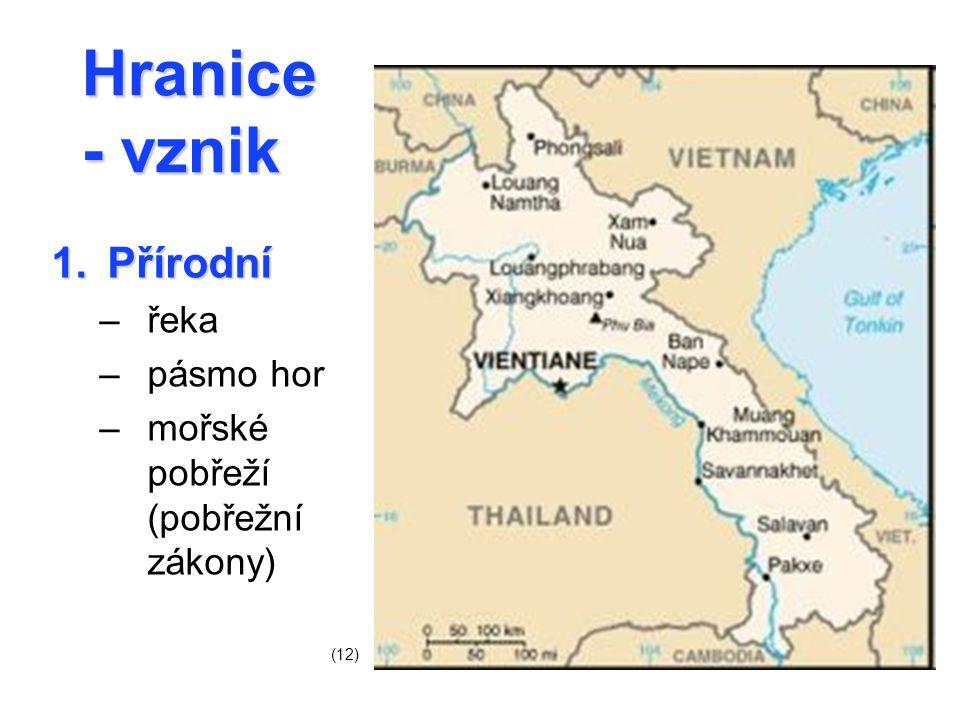 Hranice - vznik Přírodní řeka pásmo hor