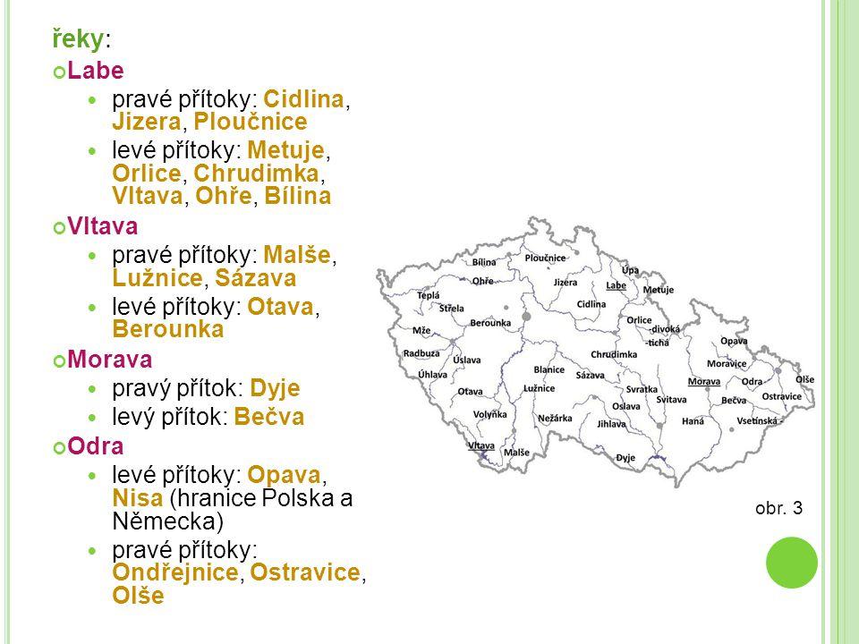 řeky: Labe pravé přítoky: Cidlina, Jizera, Ploučnice
