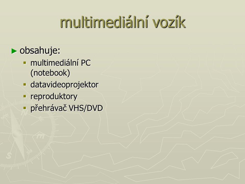 multimediální vozík obsahuje: multimediální PC (notebook)