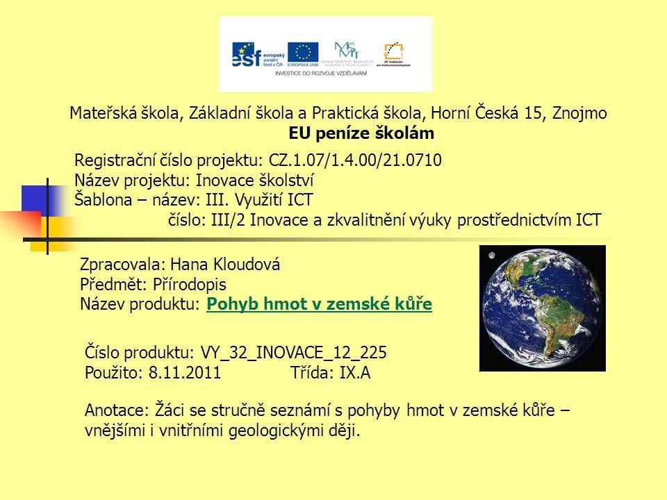 Mateřská škola, Základní škola a Praktická škola, Horní Česká 15, Znojmo
