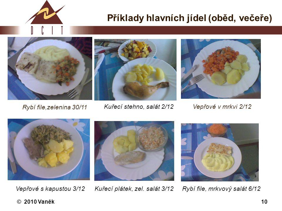 Příklady hlavních jídel (oběd, večeře)
