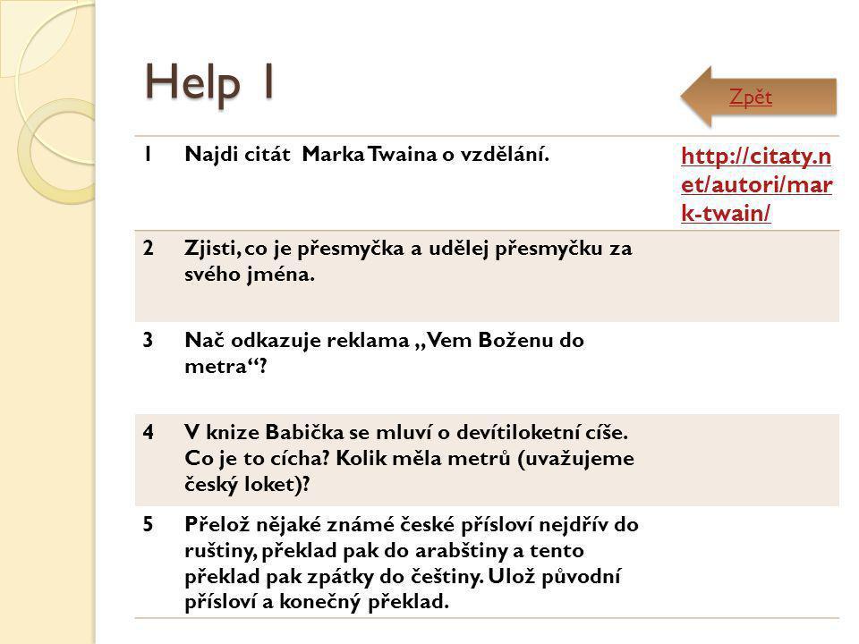 Help 1 http://citaty.net/autori/mark-twain/ Zpět 1