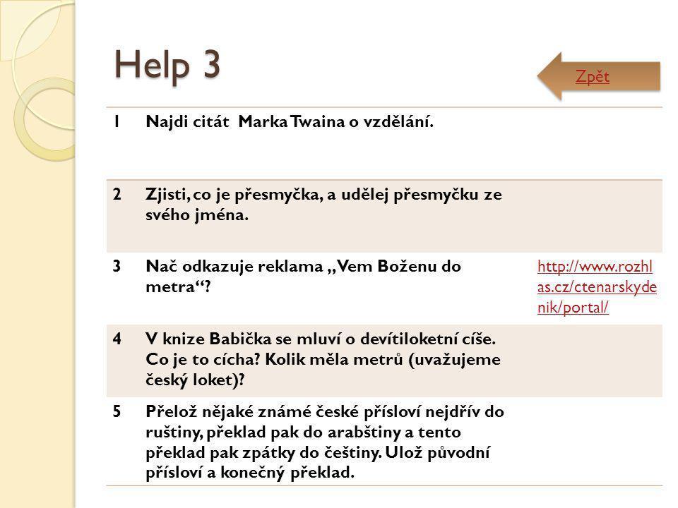 Help 3 Zpět 1 Najdi citát Marka Twaina o vzdělání. 2